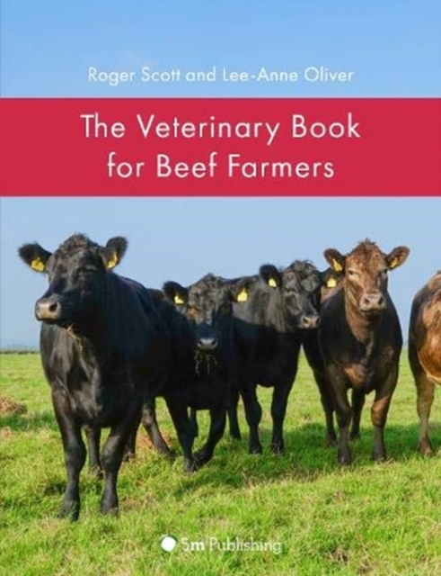 Veterinary Book for Beef Farmers