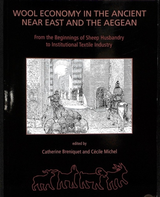 Wool Economy in the Ancient Near East and the Aegean
