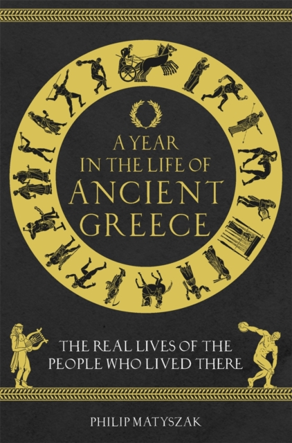 Year in the Life of Ancient Greece