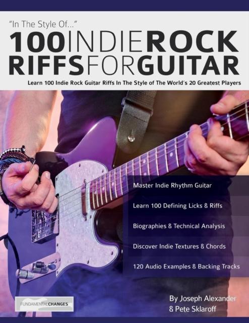 100 Indie Rock Riffs for Guitar