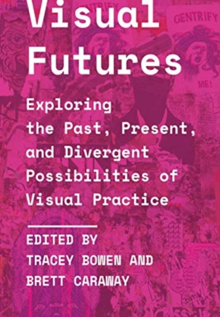 Visual Futures