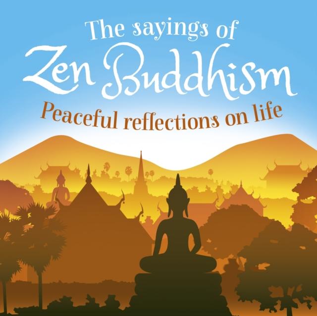 Sayings of Zen Buddhism