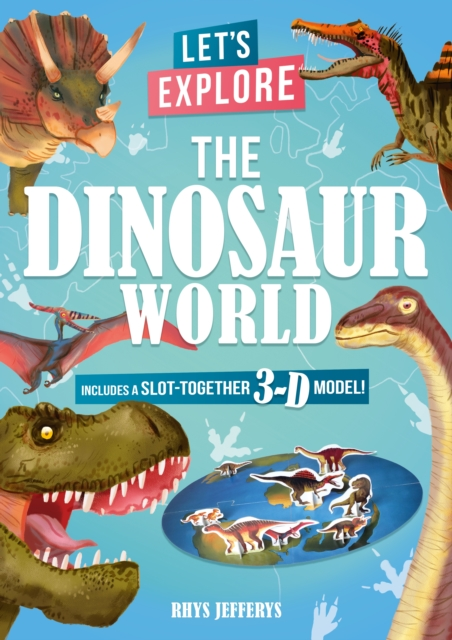 Let's Explore The Dinosaur World