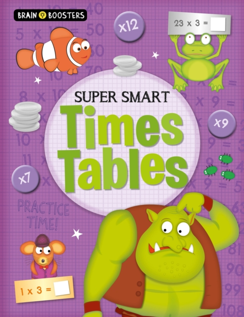 Brain Boosters: Super-Smart Times Tables