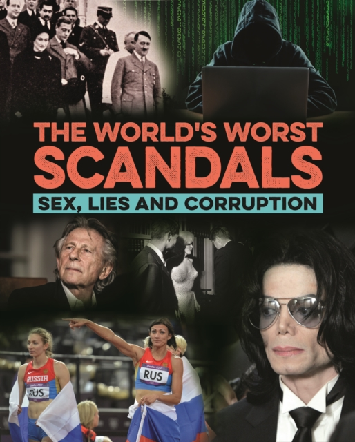 World's Worst Scandals