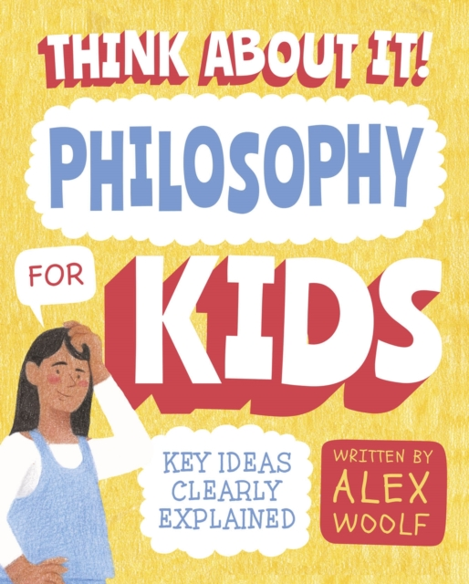 Think About It! Philosophy for Kids