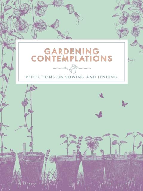 Gardening Contemplations