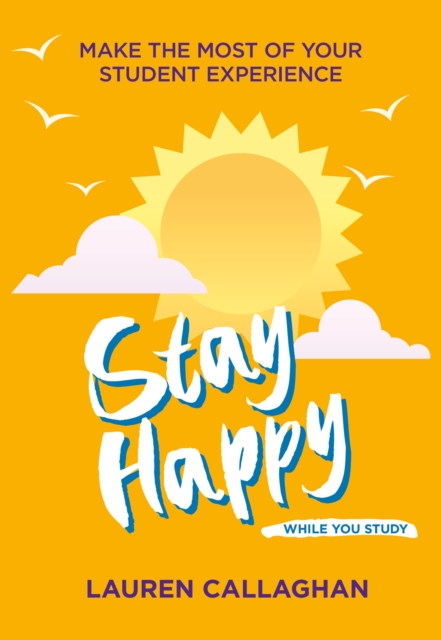 Stay Happy While You Study