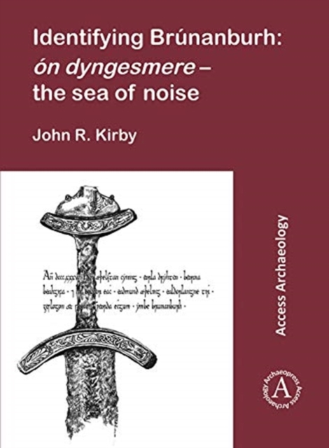 Identifying Brunanburh: on dyngesmere - the sea of noise