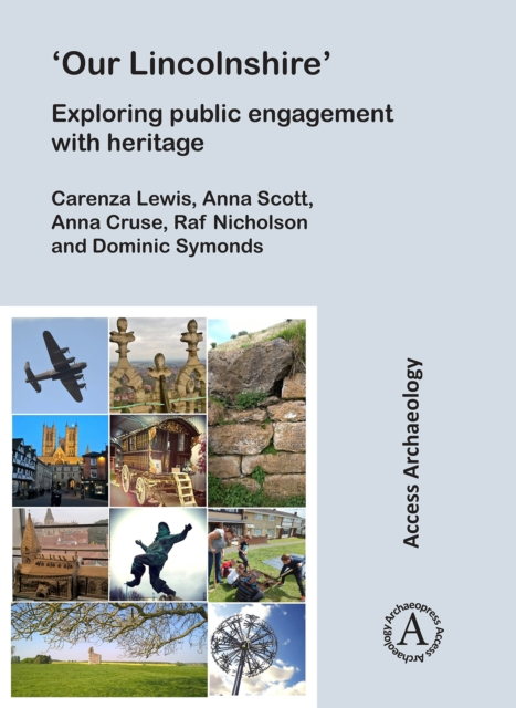 'Our Lincolnshire': Exploring public engagement with heritage
