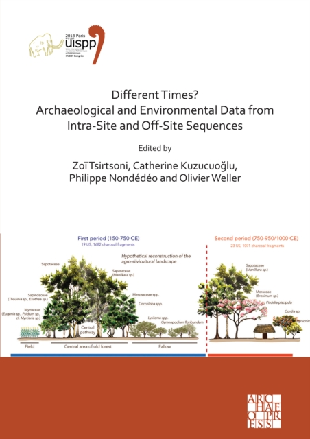 Different Times? Archaeological and Environmental Data from Intra-Site and Off-Site Sequences