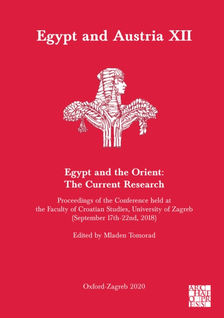 Egypt and Austria XII - Egypt and the Orient: The Current Research
