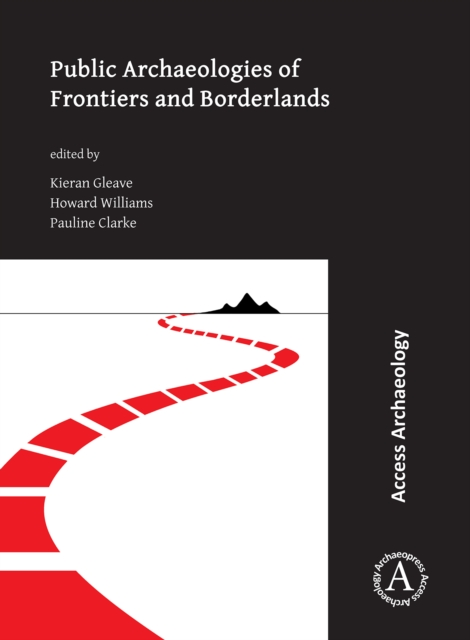 Public Archaeologies of Frontiers and Borderlands
