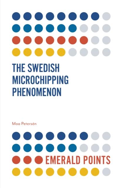 Swedish Microchipping Phenomenon