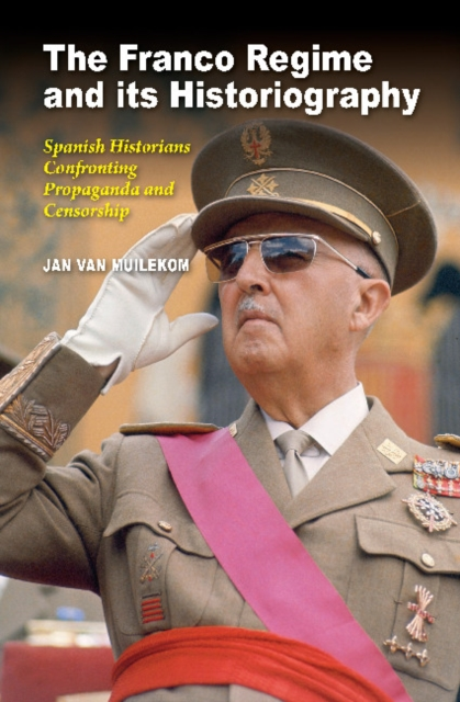 Franco Regime and its Historiography