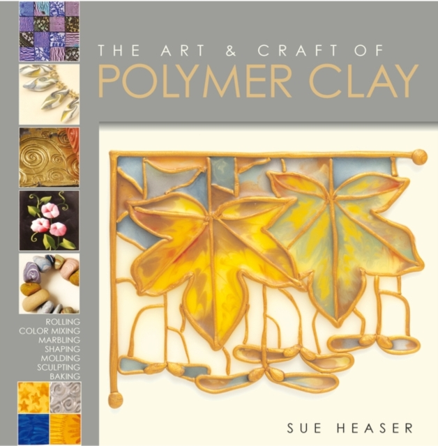 Art & Craft of Polymer Clay