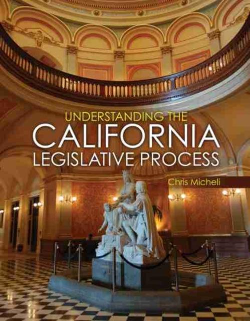 Understanding the California Legislative Process