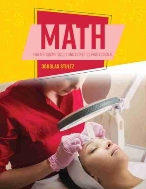 Math for the Cosmetology/Esthetics Professional