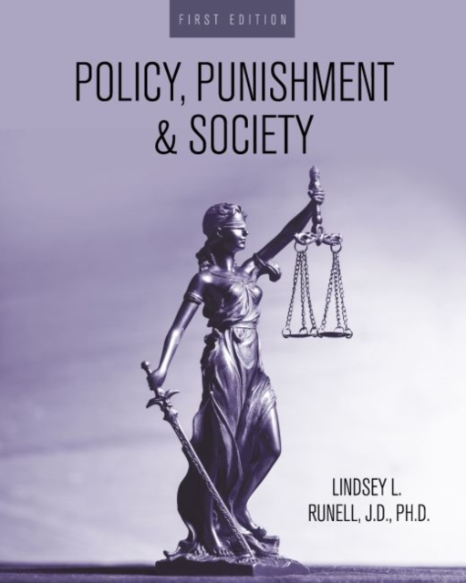 Policy, Punishment, and Society