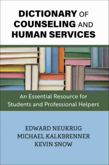 DICTIONARY OF COUNSELING AND HUMAN SERVI