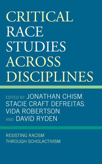 Critical Race Studies Across Disciplines