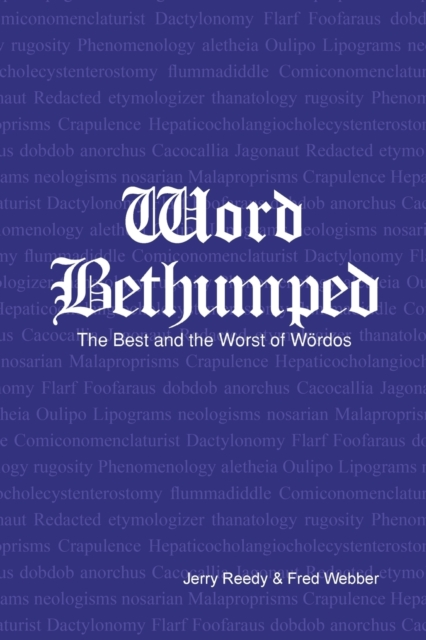 Bethumpt the Best and Worst of the Woerdos