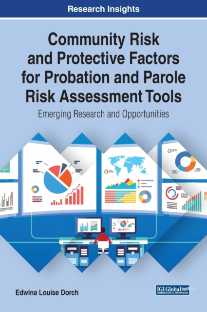 Community Risk and Protective Factors for Probation and Parole Risk Assessment Tools