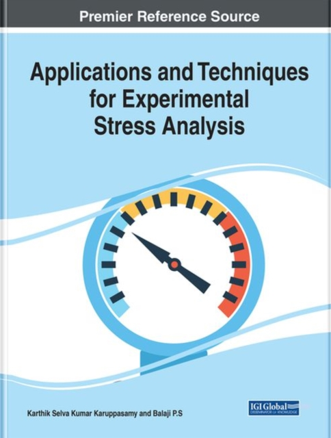 Applications and Techniques for Experimental Stress Analysis