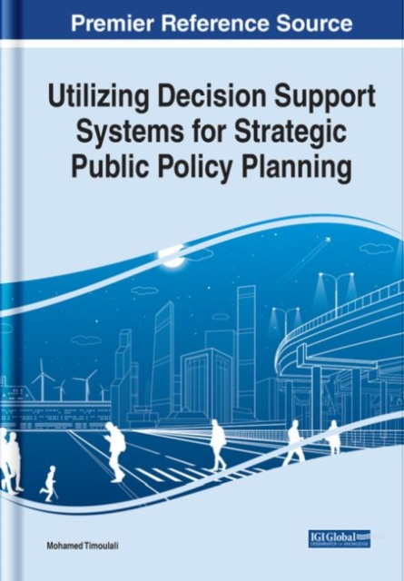 Utilizing Decision Support Systems for Strategic Public Policy Planning