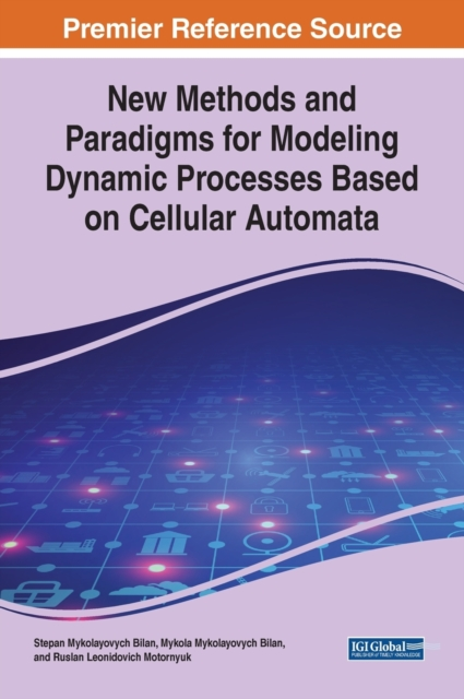 New Methods and Paradigms for Modeling Dynamic Processes Based on Cellular Automata