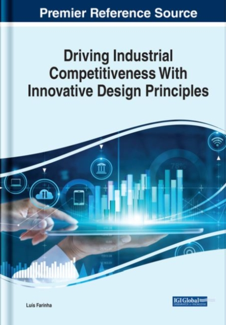 Driving Industrial Competitiveness With Innovative Design Principles