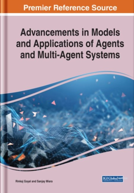 Advancements in Models and Applications of Agents and Multi-Agent Systems