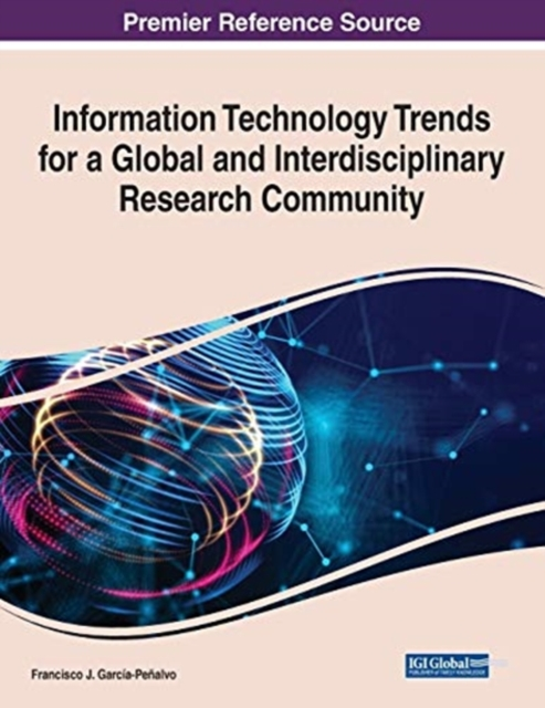 Information Technology Trends for a Global and Interdisciplinary Research Community