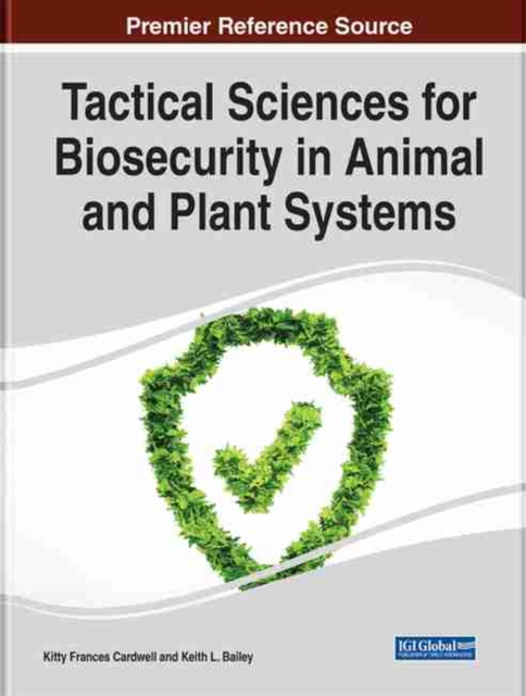 Tactical Sciences for Biosecurity in Animal and Plant Systems