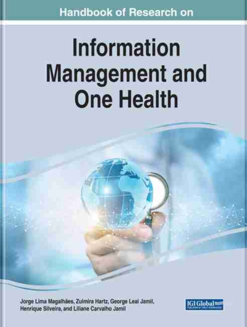 Handbook of Research on Information Management and One Health