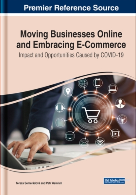 Moving Businesses Online and Embracing E-Commerce