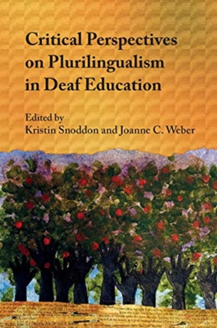 Critical Perspectives on Plurilingualism in Deaf Education
