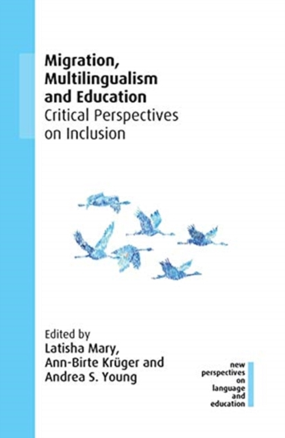 Migration, Multilingualism and Education