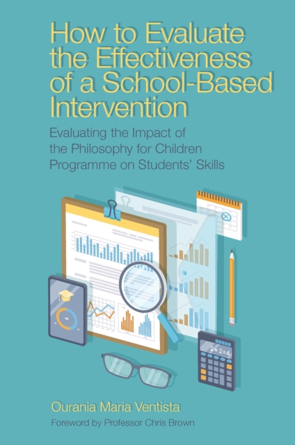 How to Evaluate the Effectiveness of a School-Based Intervention