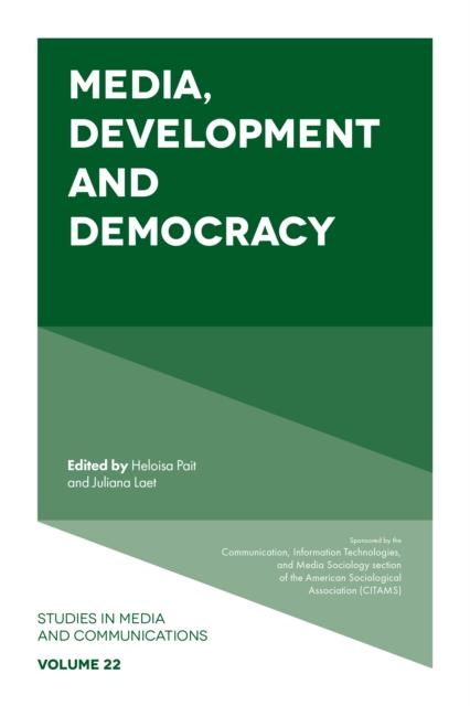 Media, Development and Democracy