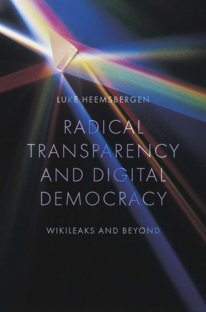 Radical transparency and digital democracy