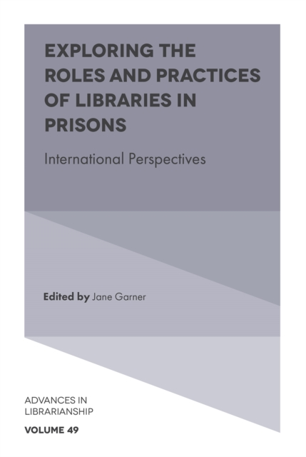 Exploring the Roles and Practices of Libraries in Prisons