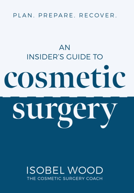 Insider's Guide to Cosmetic Surgery