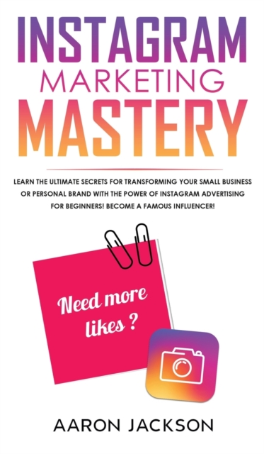 Instagram Marketing Mastery