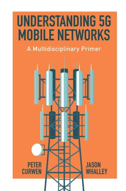 Understanding 5G Mobile Networks
