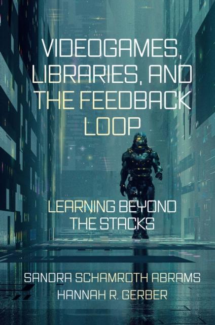 Videogames, Libraries, and the Feedback Loop