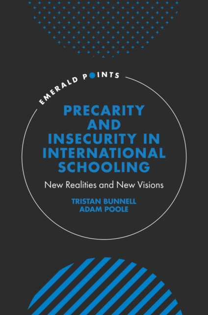 Precarity and Insecurity in International Schooling