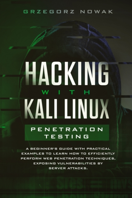 Hacking with Kali Linux. Penetration Testing