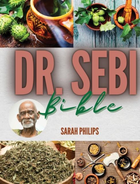 Dr. Sebi Bible