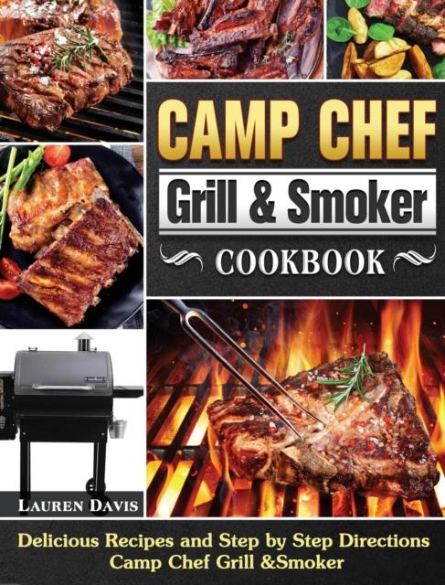Camp Chef Grill & Smoker Cookbook
